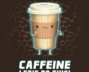 Caffeine Let's Do This Tee Design by Spiritgreen